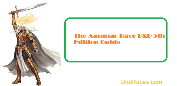 The D&D Aasimar 5e